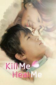 Mátame o Sáname (Kill me, Heal me): Temporada 1