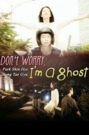 No te preocupes, soy un fantasma
